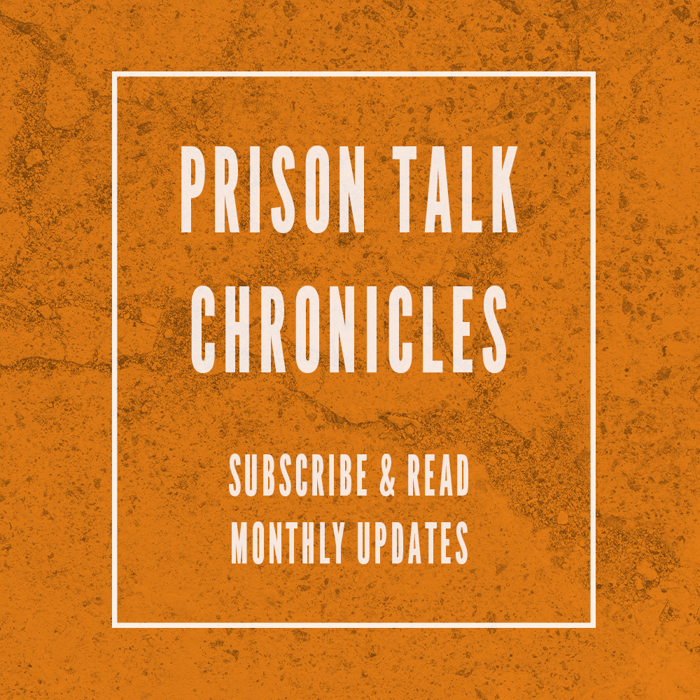 Prison Talk Monthly Updates.png