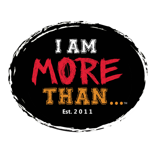 I AM MORE THAN