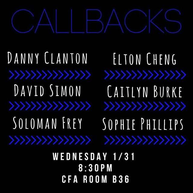 Callback list is out now! 💙💙 Thank you to everyone who came out and auditioned!