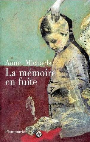 Michaels-Anne-La-Memoire-En-Fuite-Livre-896659827_L.jpg