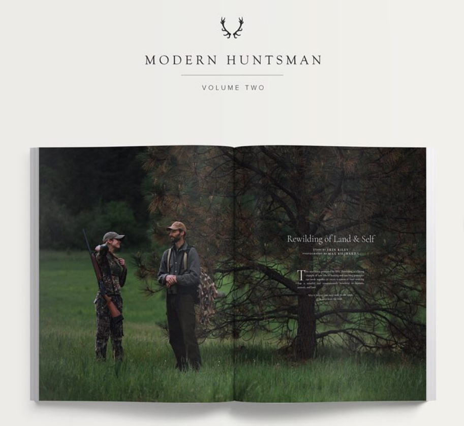 Rewilding of Land and Self  Erin Kiley for Modern Huntsman Photography by  Max Kilibarda