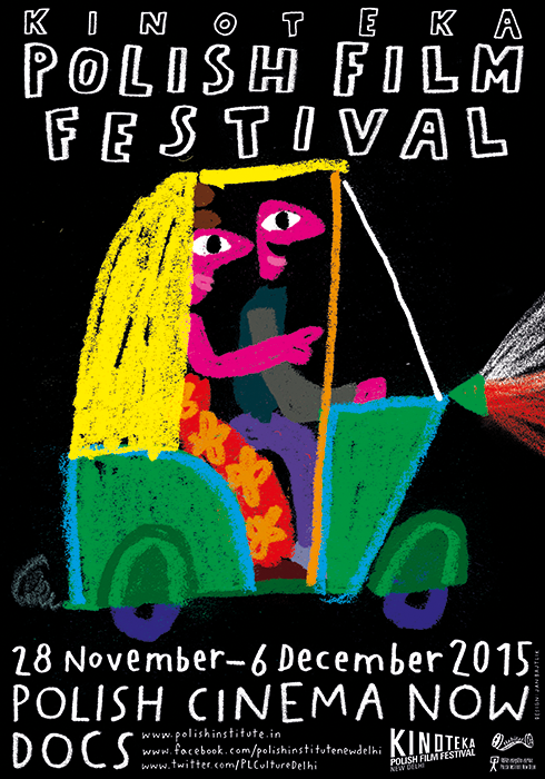 """Kinoteka Polish Film Festival in New Delhi"" poster, client: Polish Institute in New Delhi, 2015"