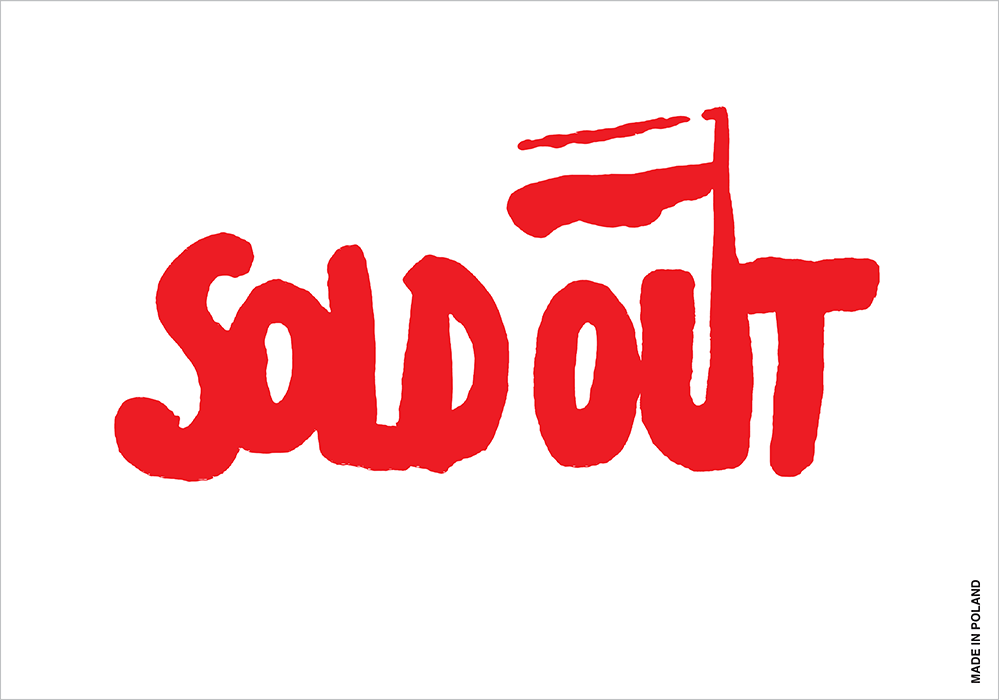 """""""Sold Out"""", self-published poster, 2012"""