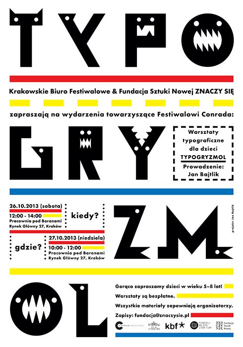 posters informing about my workshops and exhibition in Conrad Festival literary festival heald in Krakow, client: Znaczy Się Foundation, 2013