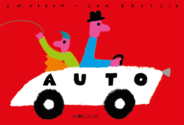 published in French by La Joie de Lire, 2015,  http://www.lajoiedelire.ch/livre/auto/