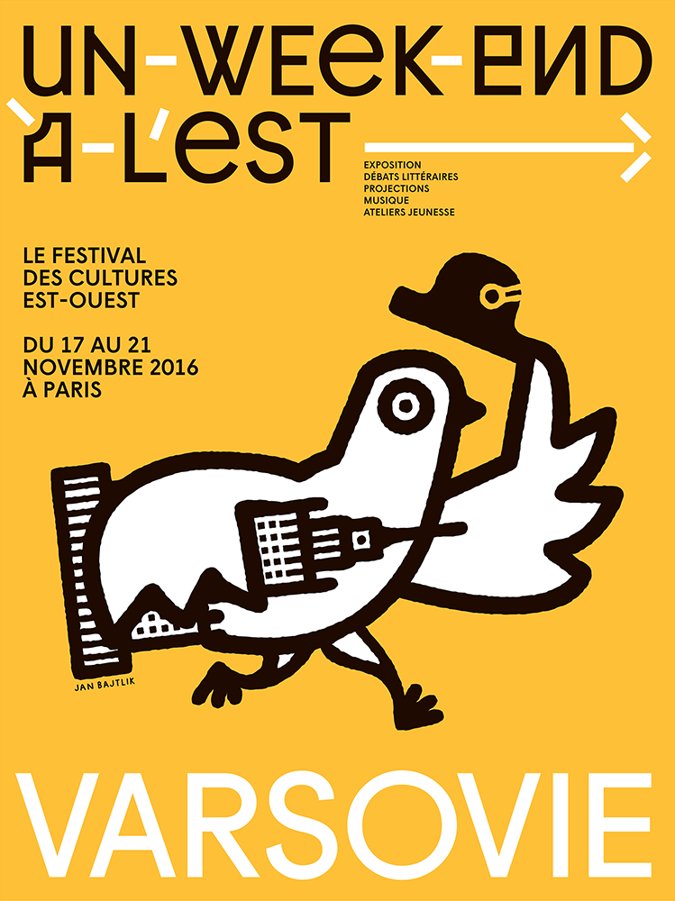 """Festival Un week-end à l'Est"", poster for Polish cultural festival in Paris, client: Festival Un week-end à l'Est, Paris, 2016, illustration: Jan Bajtlik, design: paprika.com"