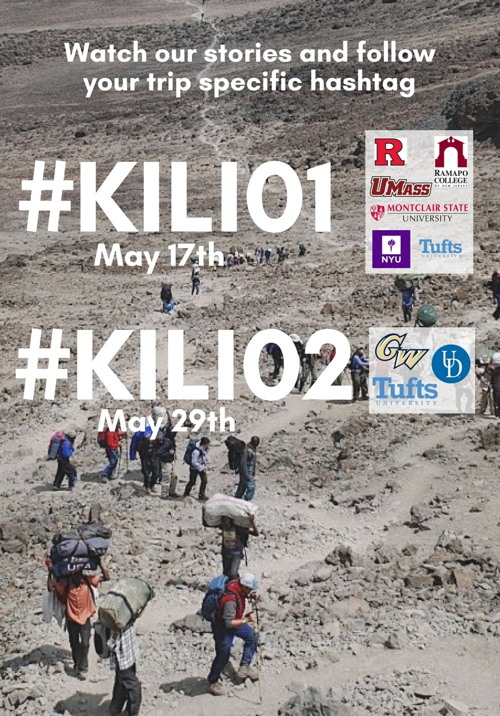 #KILI01 SCHOOLS:  Rutgers University Tufts University (Split) Ramapo College Montclair State University UMass-Amherst NYU   #KILI02 SCHOOLS:  GWU Tufts University (Split) University of Delaware