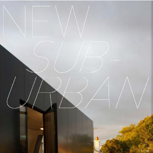 2013: NEW SUB-URBAN - SUBURBAN BEACH HOUSE
