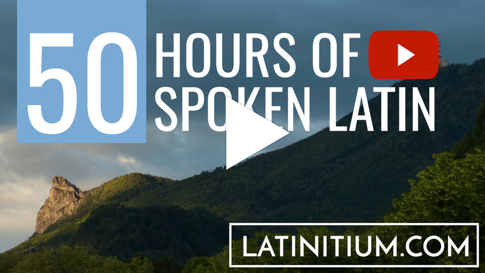 Spoken Latin on YouTube. Listen to Latin and learn!