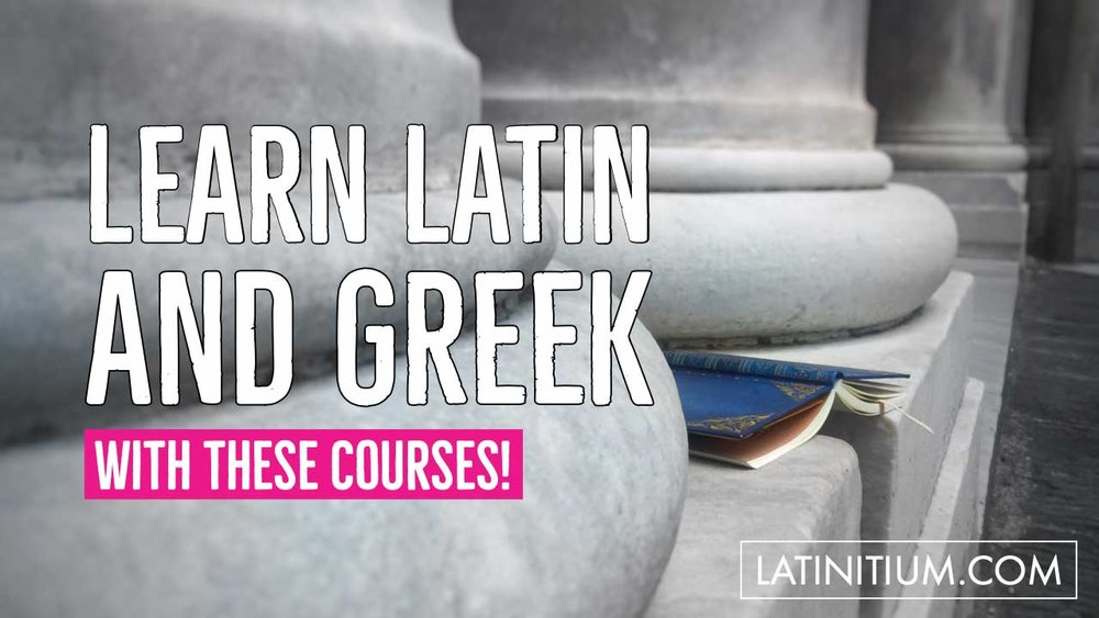 Find courses in Latin and Ancient Greek to learn to read, speak, and write Latin and Greek.