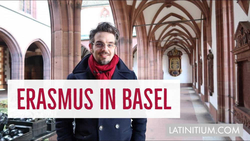 erasmus in Basel thumbnail learn latin with latinitium.jpg