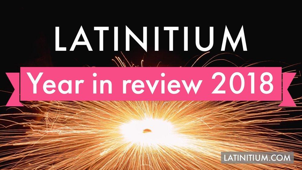 Latinitum year in review 2018 thumbnail.JPG