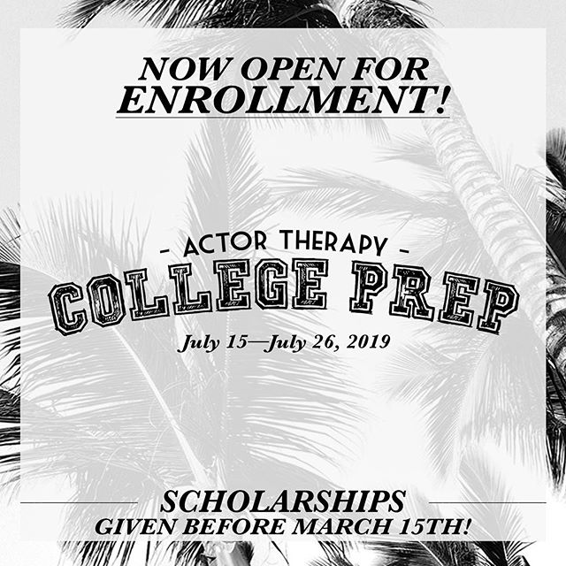 Enrollment for our COLLEGE PREP Summer Intensive is OPEN. Submit your audition online today! Scholarships given before March 15. Ages 15-19. ActorTherapyNYC.com