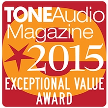 Tone Audio Exceptional Value Award 2015