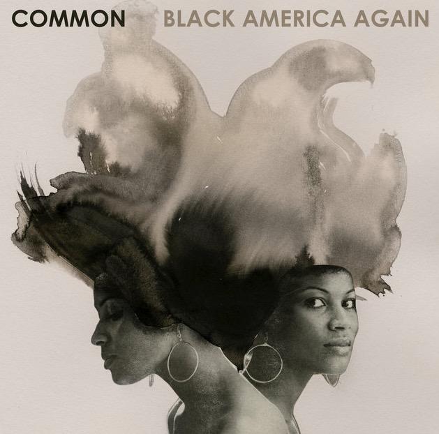 Black America Again-Common