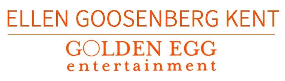 Ellen Goosenberg Kent - Golden Egg Entertainment