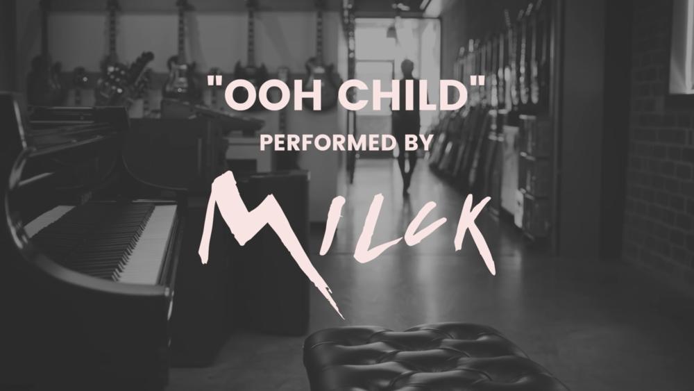 MILCK | Ooh Child