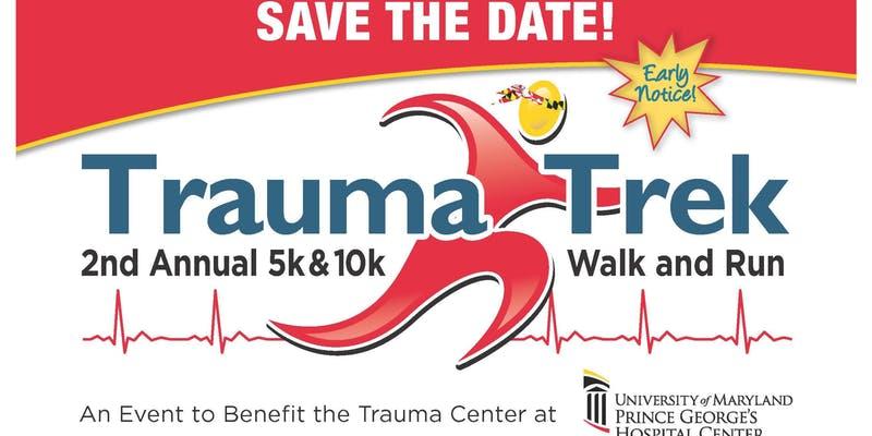 2nd Annual Trauma Trek 5K & 10K Walk/Run to benefit the Trauma