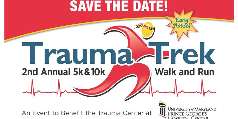 2nd Annual Trauma Trek 5K & 10K Walk/Run to benefit the
