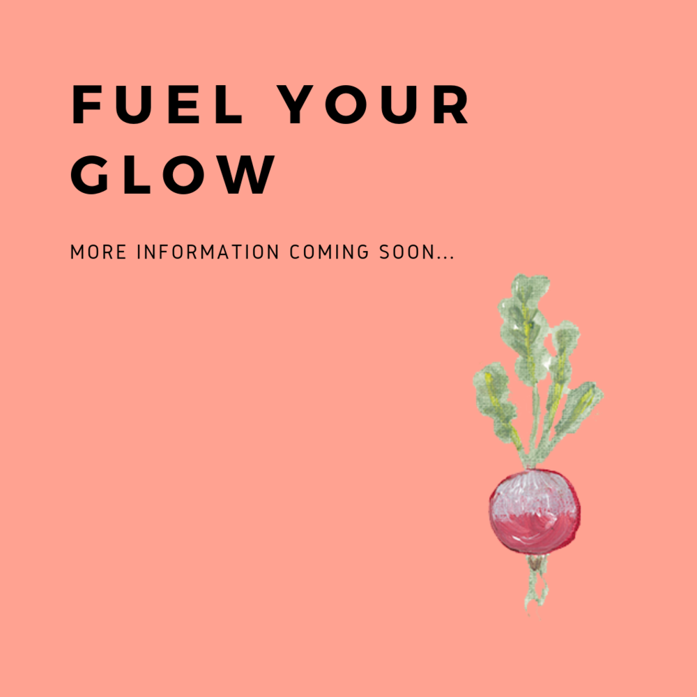 FURTHER DETAILS COMING SOON - fuel your glow 3.png