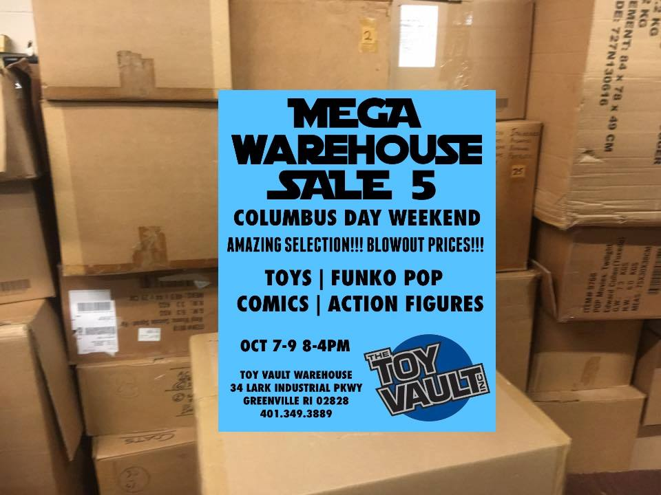3 days Columbus Day Weekend! Overstock, one-shots, odds and ends. Come see why hundreds of Toy Vault fans come out for our big sale. We will again be topping our previous sales with an even bigger selection for this event. CASH ONLY PLEASE. Thank you.