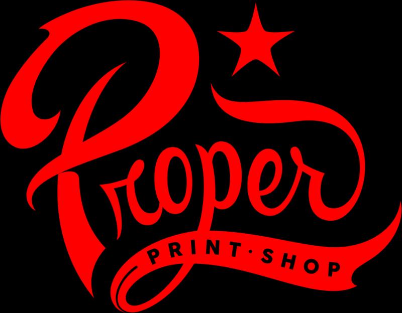 Proper Print Shop -El Paso, TX
