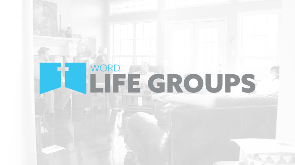 Word life groups.png