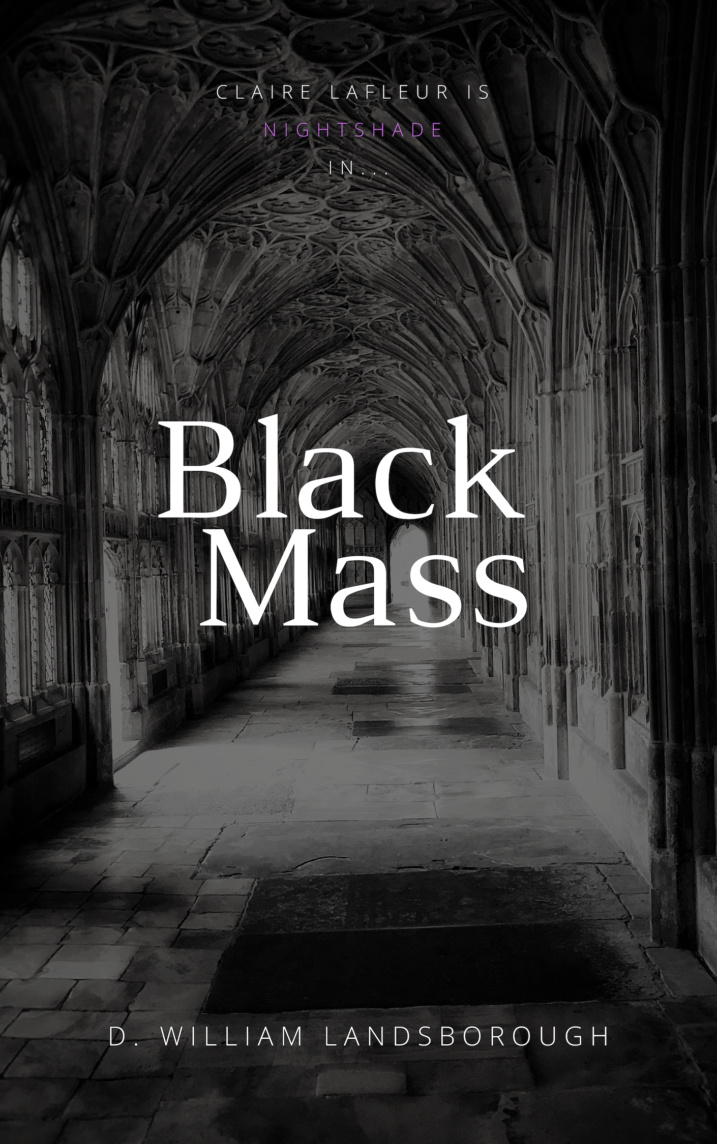 Nightshade: Black Mass — D  William Landsborough
