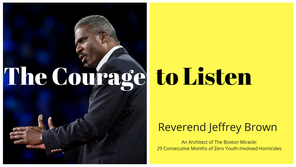The Courage to Listen