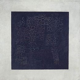 Kazimir Malevich, The Black Square, 1915, Tretyakov Gallery, Moscow.