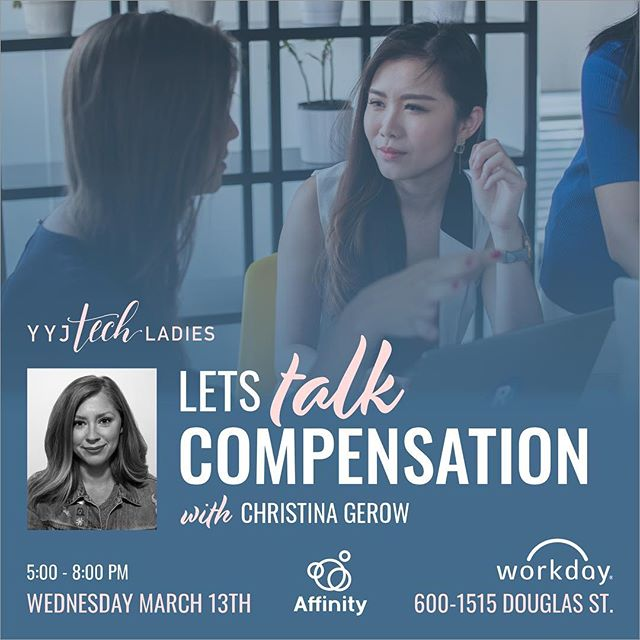 Back by popular demand, Let's Talk Compensation is the follow up to 2017's event, How to Negotiate Your Salary. We are thrilled to bring back YYJ Tech Ladies co-founder Christina Gerow. No matter the stage of your career, compensation discussions are not easy. Join us in a timely presentation as we explore what's important to consider when going into compensation discussions.  Note: This event is for YYJ Tech Ladies members only. For more information and to reserve your spot, visit bit.ly/compensation-2019 #yyjtechladies #events #compensation #workday #affinity #salarynegotiation #yyjevents #womenintech #yyjtech