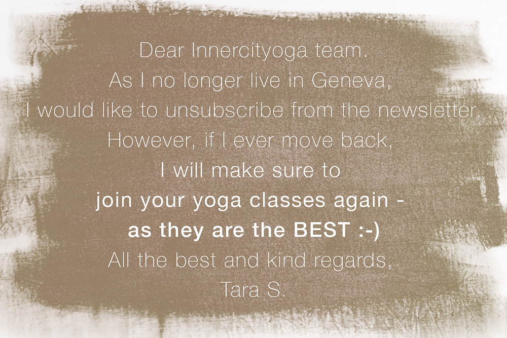 Top Feedback for INNERCITYOGA in Geneve / Geneva mentioning offering the BEST classes.