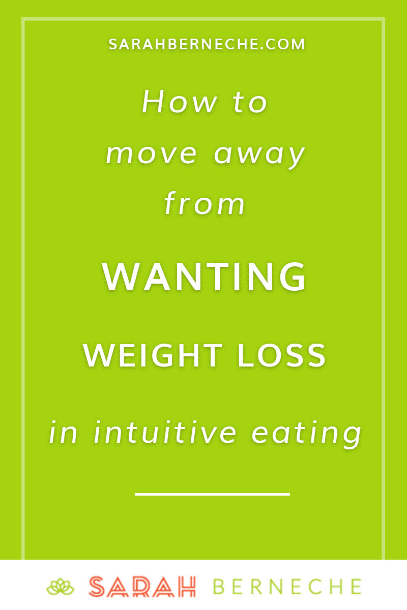 Intuitive eating, Health at Every Size, body positivity. How to move away from wanting weight loss in intuitive eating.