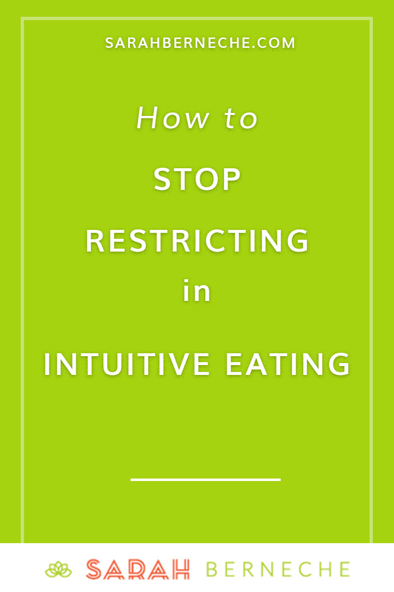 Intuitive eating, body positive, health at every size, non diet approach, nutrition. How to stop restricting in intuitive eating.