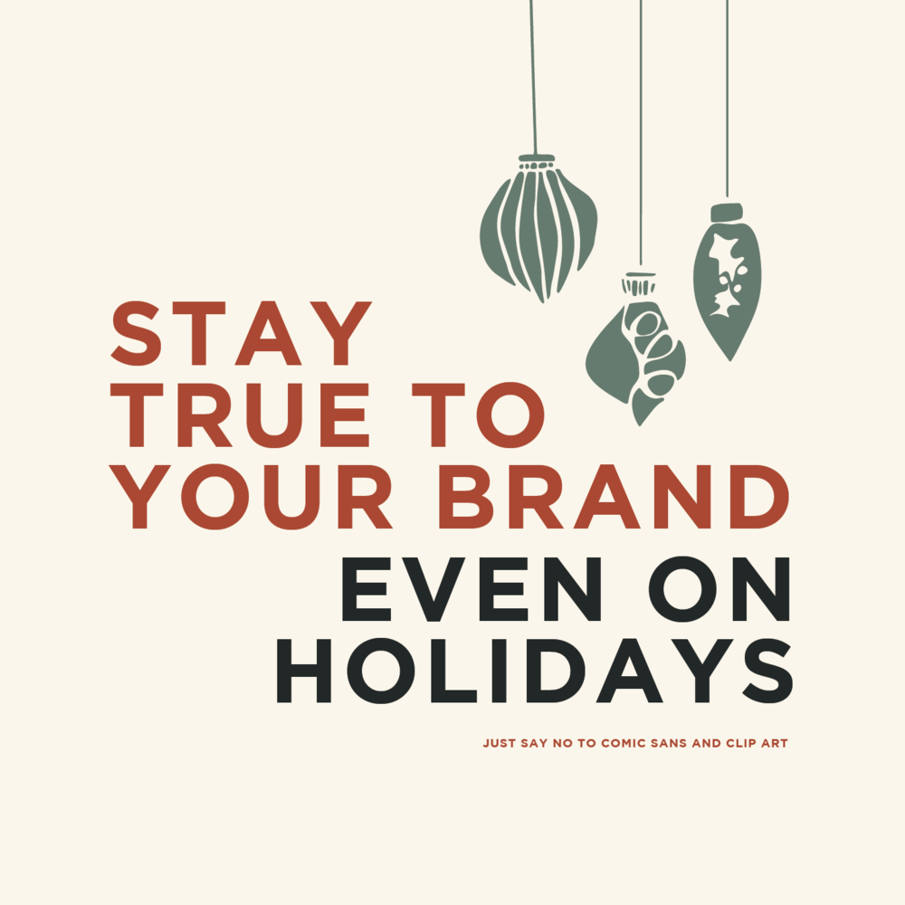 How to Use the Holidays to Reinforce Your Brand, Even On Christmas ...