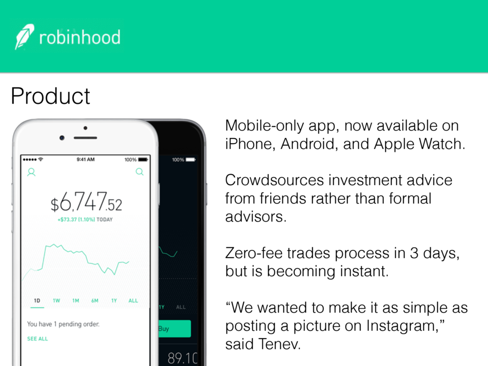 We deep-dove the founding story of Robinhood: their founders, team, product, business model, investments, competitors, and market opportunity.
