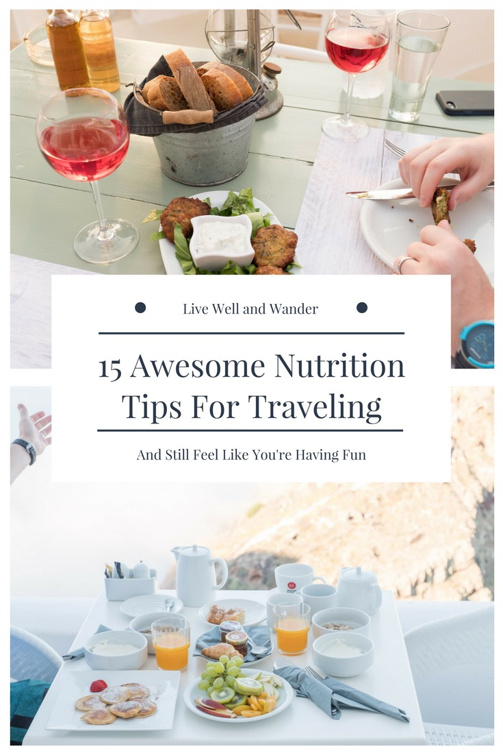 15 Awesome Nutrition Tips For Traveling-4.jpg