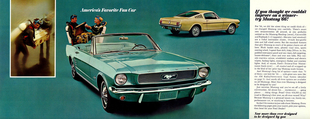 Try '66 Mustang - American's favourite fun car