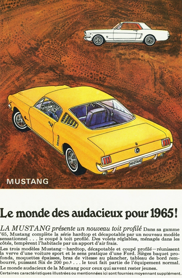 French Canadian Mustang ad, translation: 'the daring world for 1965'