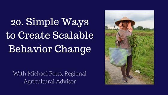 Scalable Behavior Change