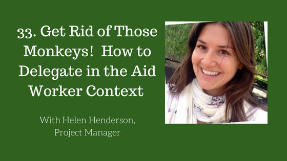 How to Delegate in the Aid Worker Context