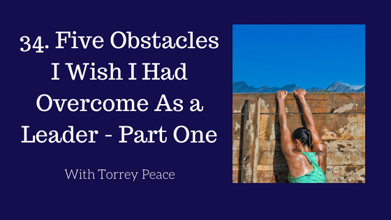 Obstacles As A Leader