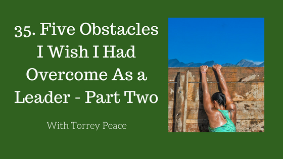 Obstacles to Overcome Part Two