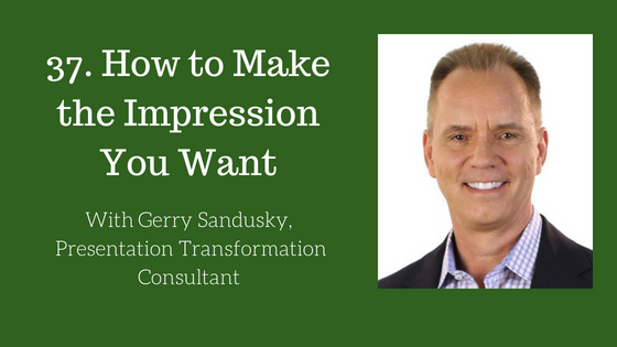 How to Make the Impression You Want