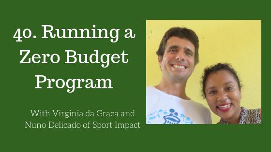 Running a Zero Budget Program