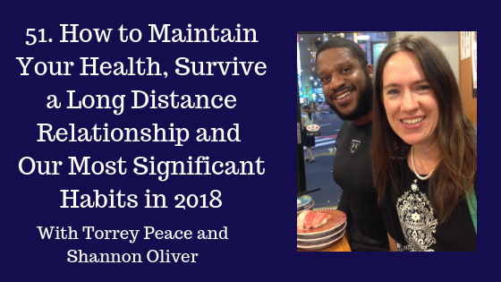 How to Maintain Your Health, Survive Long Distance and Significant Habits