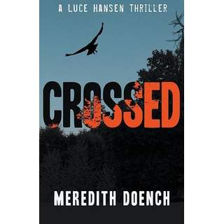 Meredith Doench found publication with  Crossed,  the first in a series about a lesbian detective haunted by the still-at-large serial killer who murdered her best friend when they were teenagers.