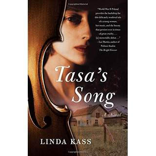 In  Tasa's Song,     Linda Kass  fictionalized the story of her mother's survival of the Holocaust as it unfolded in Russian-occupied Poland.