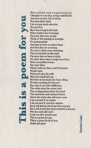 """""""This is a poem for you""""  by Dorethea Lasky"""