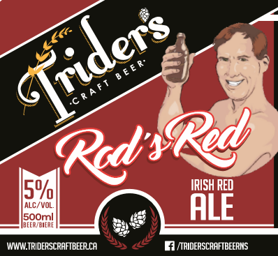Rod's Red - An incredibly smooth red ale that's been handed down from generation to generation is now ours to share. Rod's Red pairs the finest malted barley with hand selected hops to bring you our family's best kept secret.
